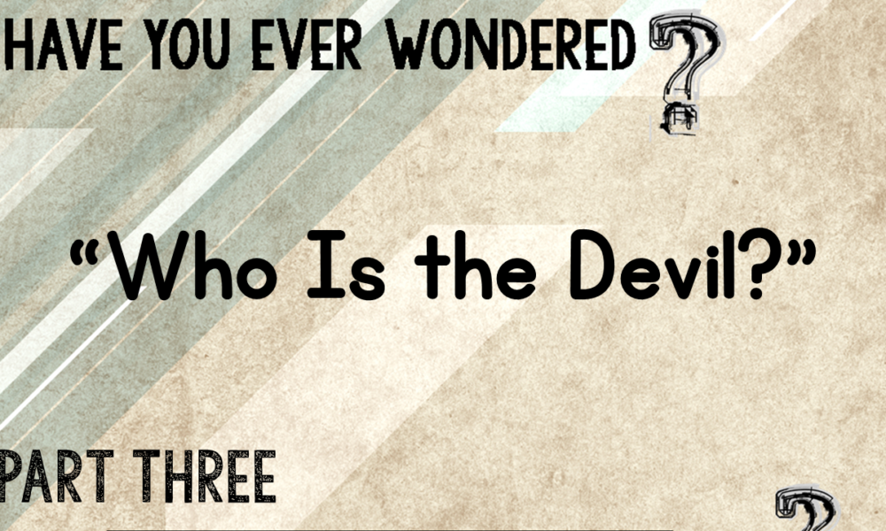 "4-22-2018 ""Who Is the Devil?"" Rev. Jonathan Hart"